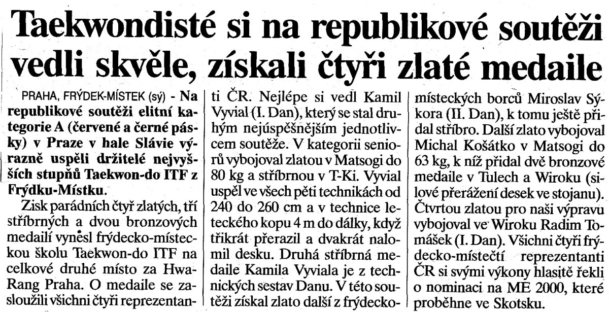 Taekwon-do ITF members won 4 gold medals (Czech Republic, January 23th, 2000)