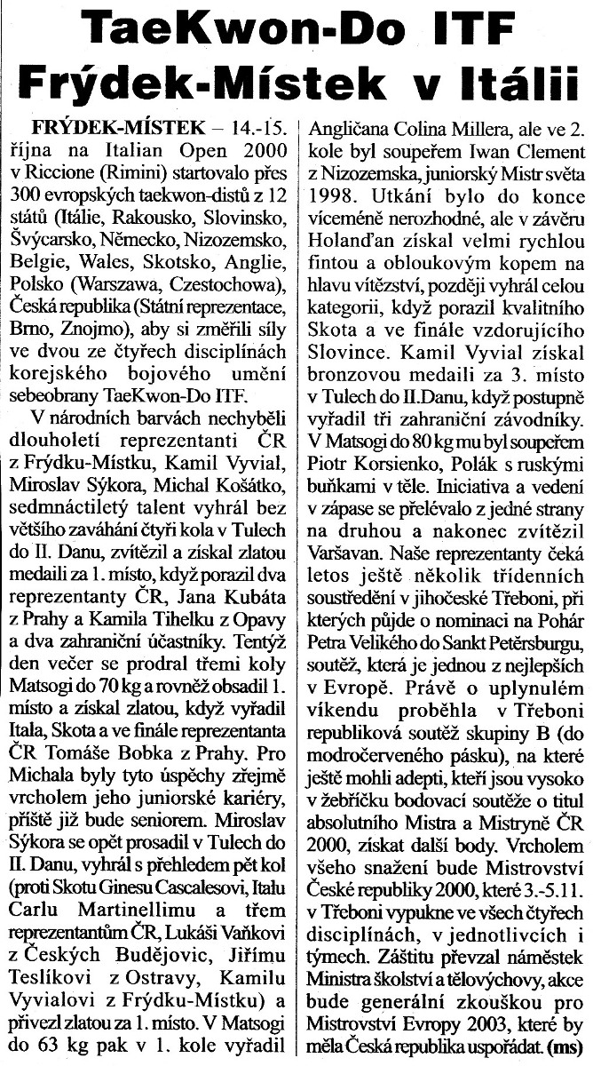Taekwon-do ITF Frýdek-Místek members in Italia (Czech Republic, October 2000)