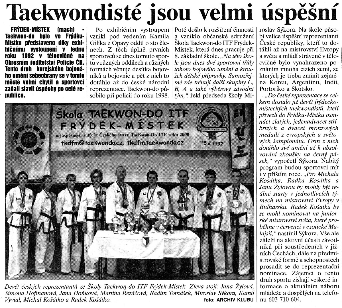 Taekwon-do ITF members are very successful (Czech Republic, 2001)