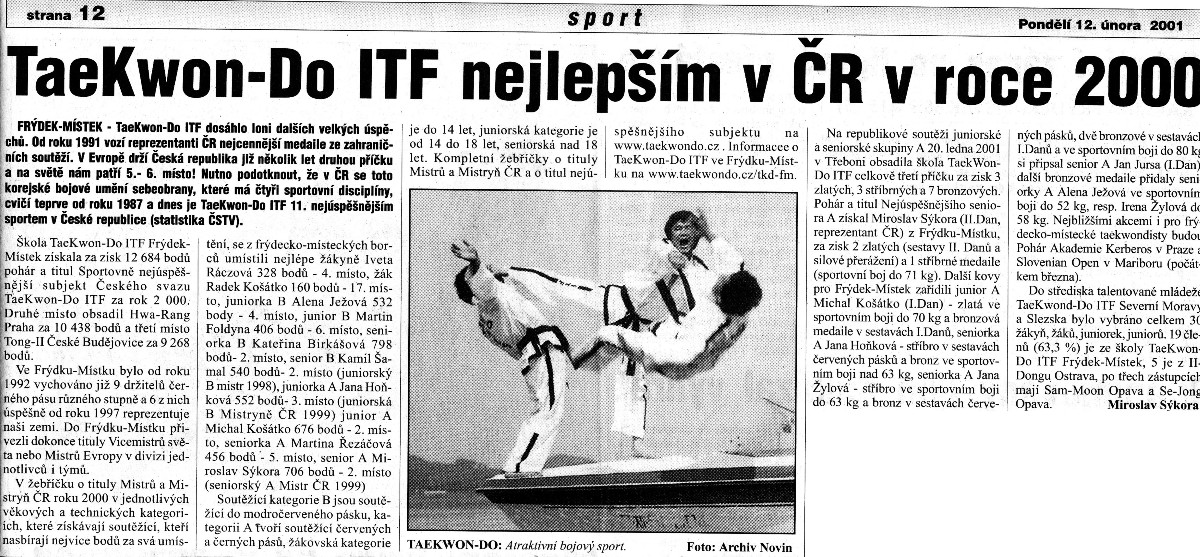 Frýdek-Místek Taekwon-do ITF School has become the most successful one (Czech Republic, February 12th, 2001)