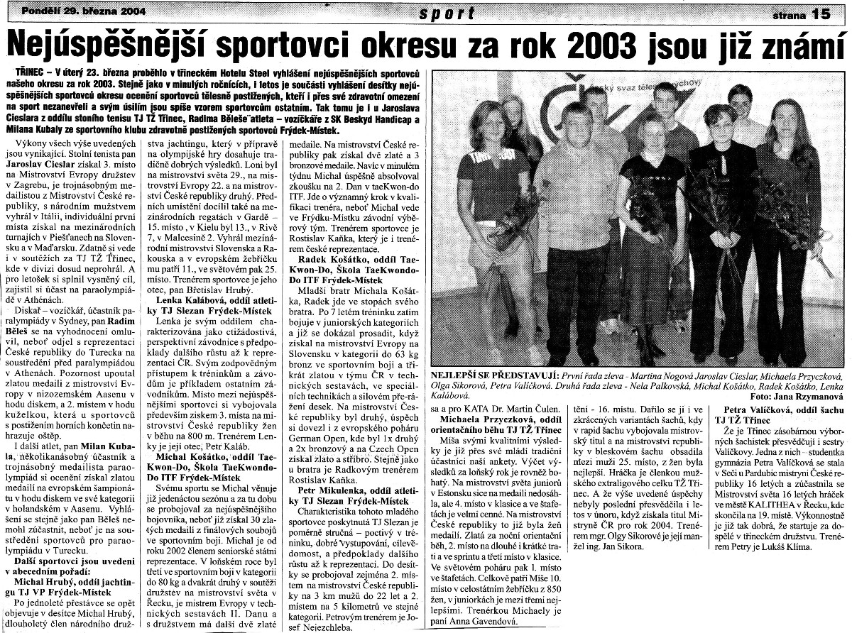The most successful district sportsmen of 2003 are already known (Czech Republic, March 29th, 2004)
