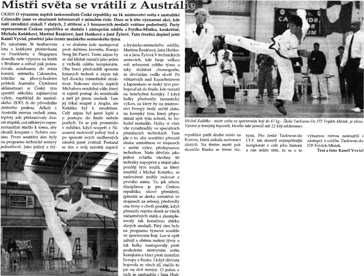 World Champions came back from Australia (Czech Republic, July 2005)