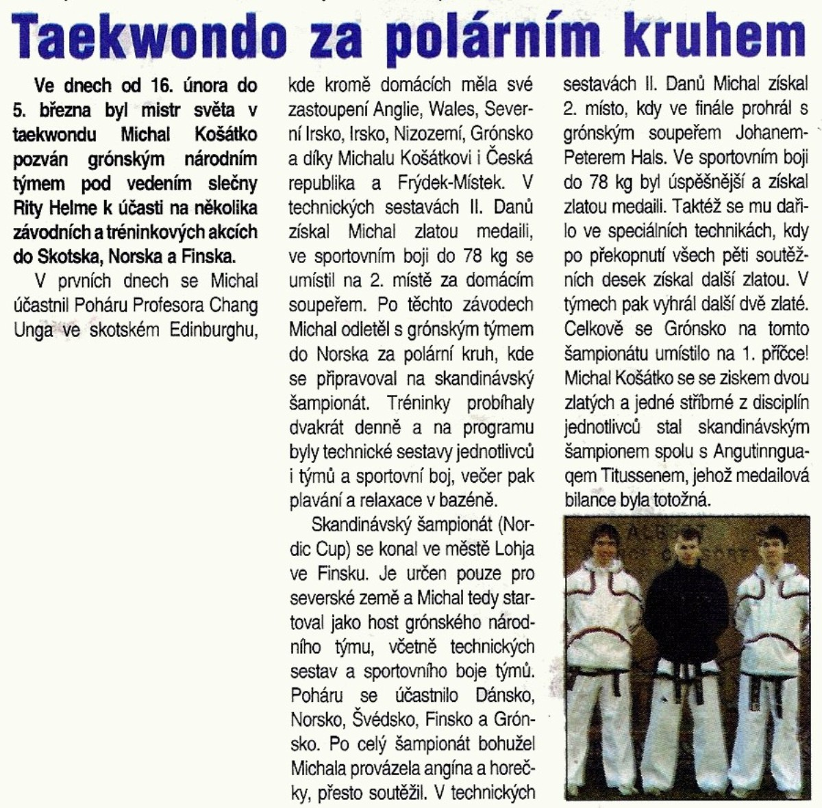 Taekwon-do ITF behind the polar circle (Czech Republic, February 2007)